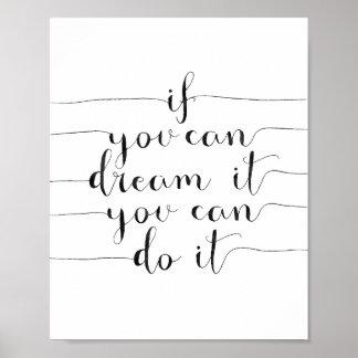 Si vous pouvez le rêver vous pouvez le faire posters