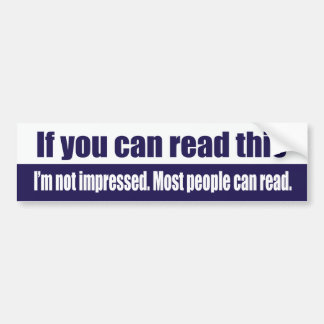 Si vous pouvez lire ceci autocollant de voiture