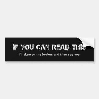 Si vous pouvez lire ceci autocollant pour voiture