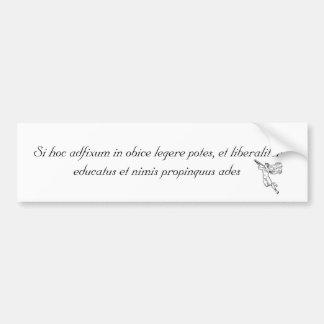 Si vous pouvez lire ceci… Latin Autocollant Pour Voiture