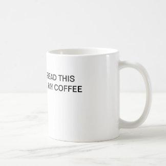 Si vous pouvez lire cette tasse de café