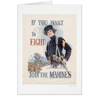 Si vous voulez combattre, joignez les marines carte de vœux