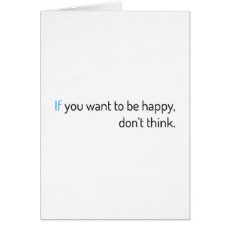 si vous voulez être heureux, ne pensez pas carte de vœux