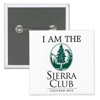 Sierra club, JE SUIS Badge Carré 5 Cm