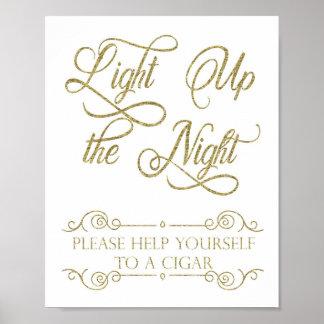 Signe de barre de cigare d'or - allumez la nuit poster
