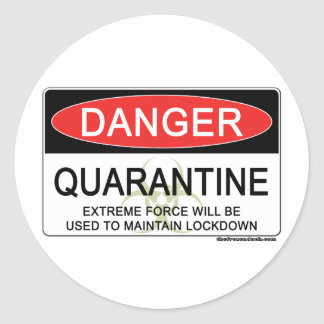 Signe de danger de quarantaine sticker rond