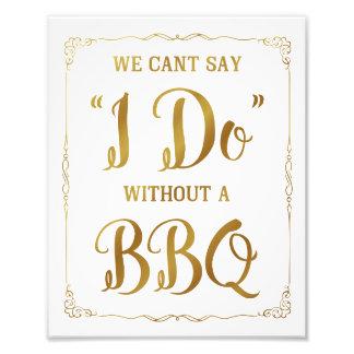 Signe de mariage de BBQ, biseauté dites que je Tirage Photo