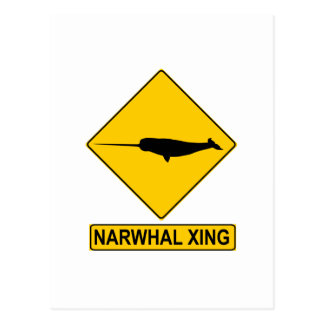 Signe de Narwhal X-ing Carte Postale