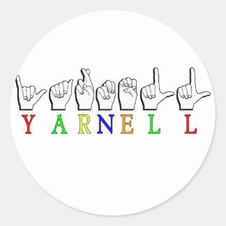 SIGNE NOMMÉ DE YARNELL ASL FINGERSPELLED STICKER ROND