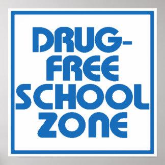 Signe sans médicaments de zone d'école affiche