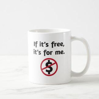 S'il est libre, il est pour moi ! mug