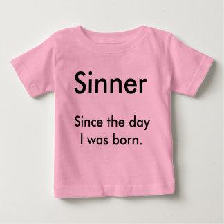Sinner, depuis le jour j'étais né t-shirt pour bébé