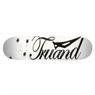 Skateboard TRUAND Official Street Wear