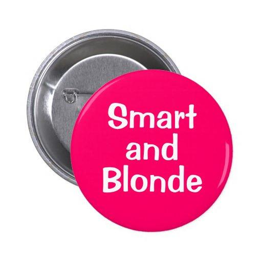 Smart et blonde pin's avec agrafe