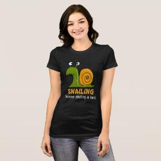 Snailing… parce qu'adulting est dur (les tissus t-shirt