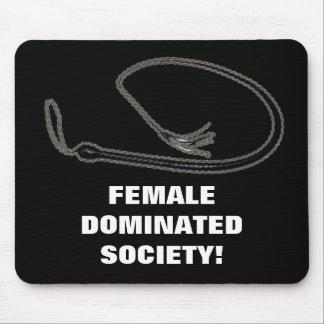 SOCIÉTÉ DOMINÉE PAR FEMELLE ! TAPIS DE SOURIS