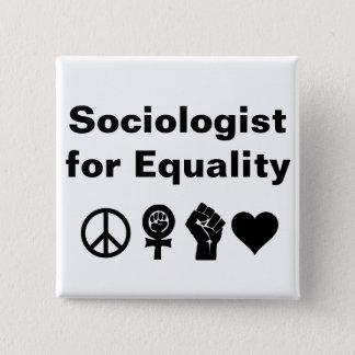 Sociologue pour l'égalité (avec des symboles) badges