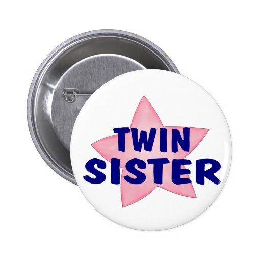 Soeur jumelle badge
