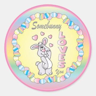 Somebunny vous aime - Pâques Sticker Rond