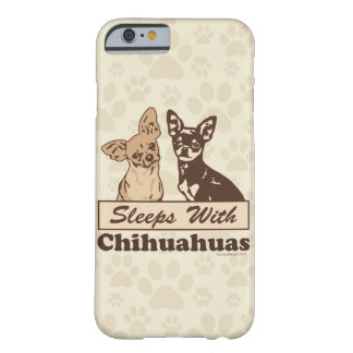 Sommeils avec l'humour de chiwawas coque iPhone 6 barely there