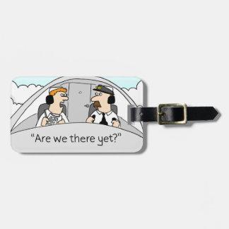 Sommes-nous là encore ? Étiquette de bagage Étiquettes Bagages
