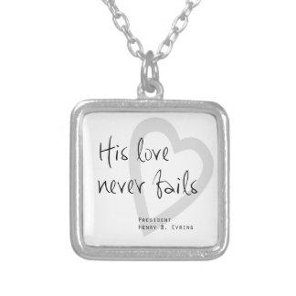 son amour n'échoue jamais la citation eyring de collier