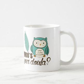 SOTR whoo votre doula ? Drinkware Mug