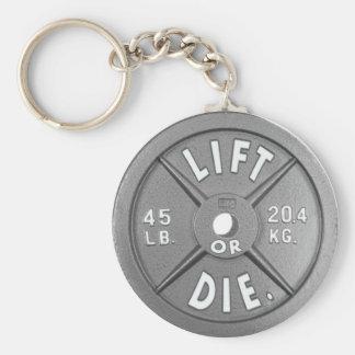 """Soulevez ou mourez plat de 45 livres sur 2,25"""" porte-clé rond"""