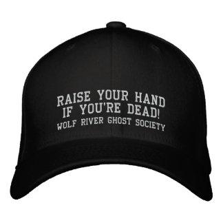 Soulevez votre main si vous êtes morts ! Casquette