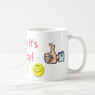 Sourire c'est vendredi ! mug