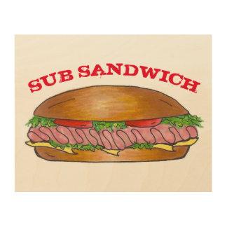 Sous nourriture submersible de sandwich à Hoagie Impression Sur Bois
