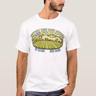 Soutenez vos agriculteurs locaux t-shirt
