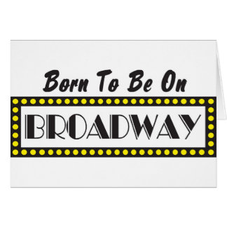 Soutenu pour être sur Broadway Cartes