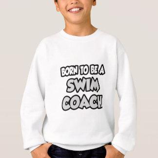 Soutenu pour être un entraîneur de bain sweatshirt