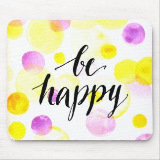 Soyez 2 heureux tapis de souris