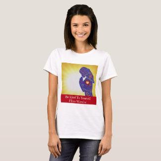 Soyez aimable avec vous-même guerrier fibro t-shirt