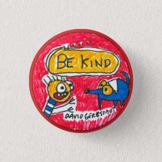 Soyez chien et garçon bleus aimables badge