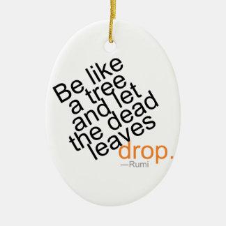 Soyez comme un arbre et laissez la baisse morte de ornement ovale en céramique
