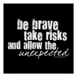 Soyez courageux prennent des risques posters
