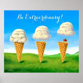 Soyez extraordinaire ! - Affiche Poster