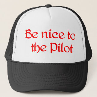 Soyez gentil au casquette pilote