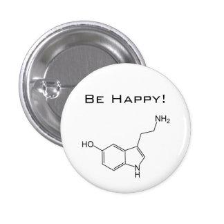 Soyez heureux ! Bouton de sérotonine Badges