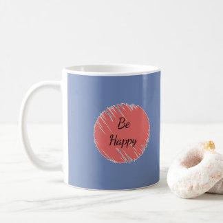 Soyez heureux mug