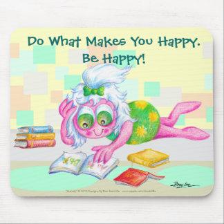 Soyez heureux ! tapis de souris