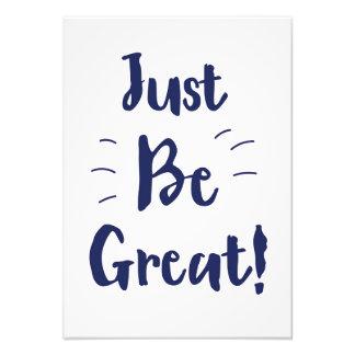 Soyez juste grand ! citation inspirée photo d'art
