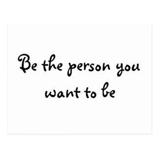 Soyez la personne que vous voulez à l'être-carte carte postale