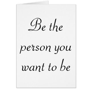 Soyez la personne que vous voulez aux cartes
