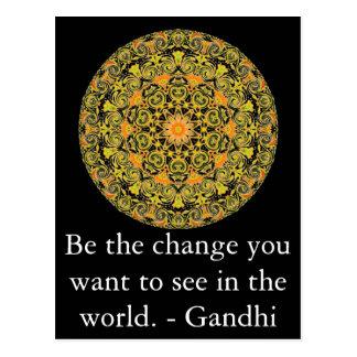 Soyez le changement que vous voulez voir dans le carte postale