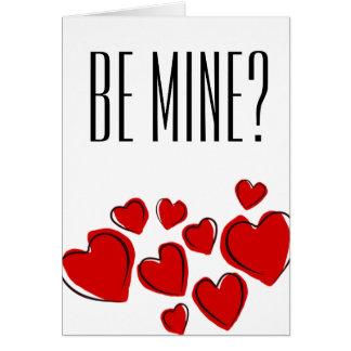 Soyez le mien ? Carte de jour de Valentines
