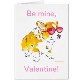 Soyez le mien, Valentine ! Carte de corgi